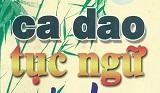 Ca dao Tục ngữ Thành ngữ là gì - Văn học dân gian Việt Nam