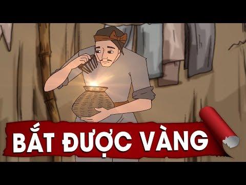 Truyện Cổ Tích Việt Nam: Bắt Được Vàng - Bài Học Thâm Thúy