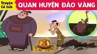 Truyện cổ tích Việt Nam - QUAN HUYỆN ĐÀO VÀNG